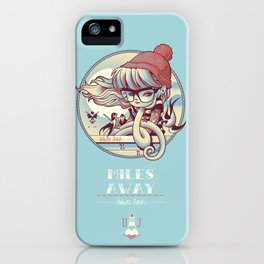 MILES AWAY iPhone Case