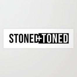 Stoned+Toned Art Print