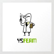 YS Ferm Art Print