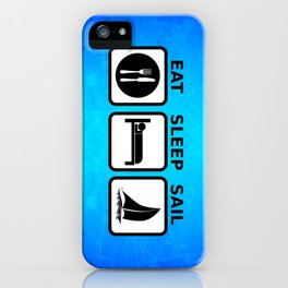 Eat Sleep Sail iPhone Case