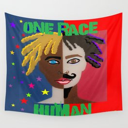 "ONE RACE... ""HUMAN"". Wall Tapestry"