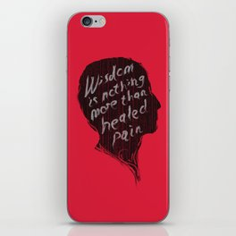 Words of wisdom iPhone Skin