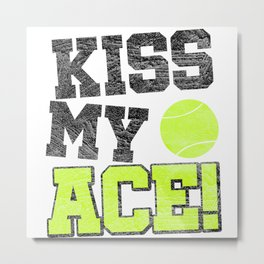 Tennis My Ace Metal Print