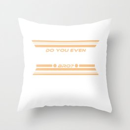 "Funny and hilarious way to mock your buddy.""Do you even compress bro?"" tee design. Makes a nice gift Throw Pillow"