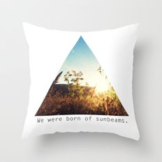 We Were Born of Sunbeams - Triangle Crop Throw Pillow