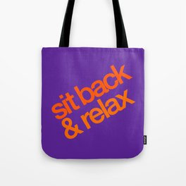 Sit Back & Relax - Grape Tote Bag