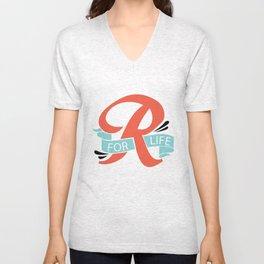 R FOR LIFE  Unisex V-Neck