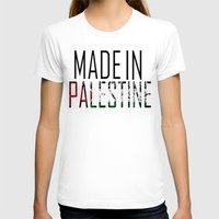 palestine T-shirts featuring Made In Palestine by VirgoSpice