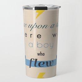there was a boy who flew Travel Mug