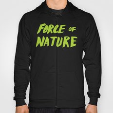 Force of Nature x Cloud Forest Hoody