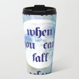 Why fall in love when you can't fall asleep? Metal Travel Mug