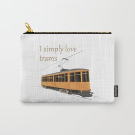 I Simply Love Trams Carry-All Pouch