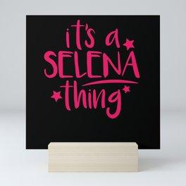 Selena Thing Gifts for Selena Mini Art Print