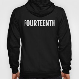14th Fourteenth Large Text Fun Win Ironic Award Hoody
