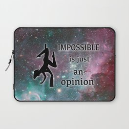 """Aerialist """"Impossible is just an opinion"""" Graphic Laptop Sleeve"""