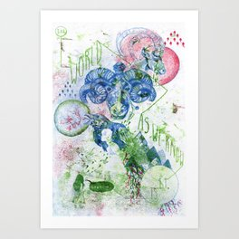 The World As We Know It Is Changing Art Print