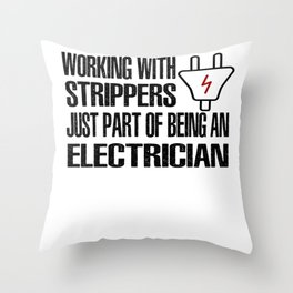 Electrician Stripper Stripping Throw Pillow