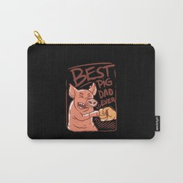 Best pig dad ever bump fists pig with man Carry-All Pouch