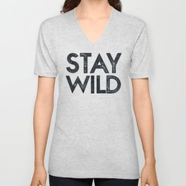 STAY WILD Vintage Black and White Unisex V-Neck