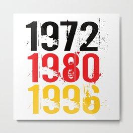 Germany Football 1972 1980 1996 Metal Print