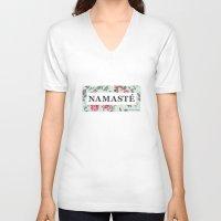 namaste V-neck T-shirts featuring Namaste by Rambutan Designs