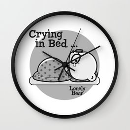 Lonely Bear Cries In Bed Wall Clock