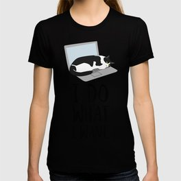 Cats Do What They Want T-shirt