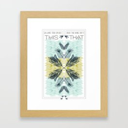 Go This Way And That Way Framed Art Print