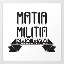 Matia Militia Art Print