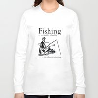 fishing Long Sleeve T-shirts featuring Fishing by AmazingVision