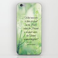 jane eyre iPhone & iPod Skins featuring Present and Future Jane Eyre Quote by KimberosePhotography