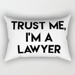 Trust me I'm a lawyer Rectangular Pillow