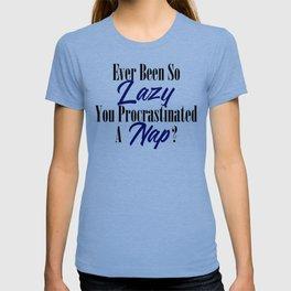 Procrastination Lazy Bum Funny Procrastinate Nap Meme T-shirt