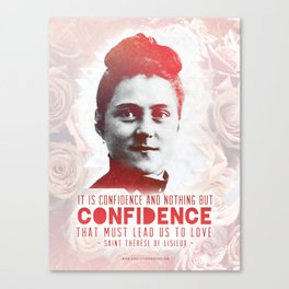"St. Therese ""CONFIDENCE"" Canvas Print"