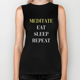 Meditate Eat Sleep Repeat Biker Tank