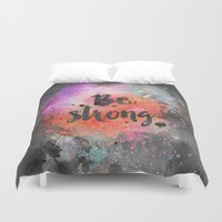 strong Duvet Covers featuring Be strong by LebensART