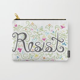 Resist. Carry-All Pouch