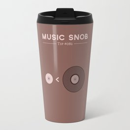 """Still NOT """"The New Vinyl"""" — Music Snob Tip #082.5 Travel Mug"""