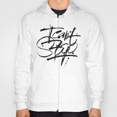 I can't stop Hoody