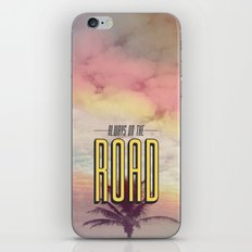 Always On The Road iPhone & iPod Skin