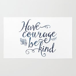 Have Courage and Be Kind (navy colorway) Rug