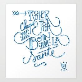 Rouler Art Print