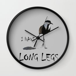 I HAVE LONG LEGS Wall Clock