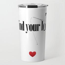 Find Your Love Travel Mug