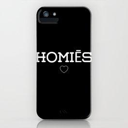 Homies iPhone Case