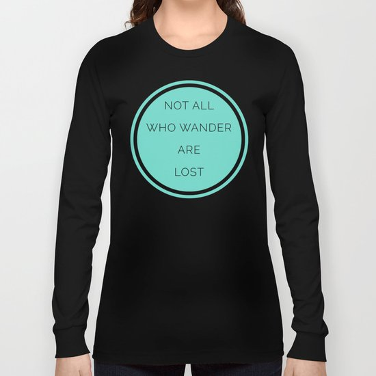 All Who Wander Travel Quote Long Sleeve T-shirt