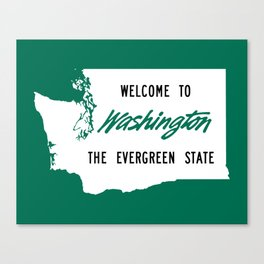 Welcome To Washington The Evergreen State Canvas Print