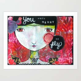You Were Meant to Fly Art Print