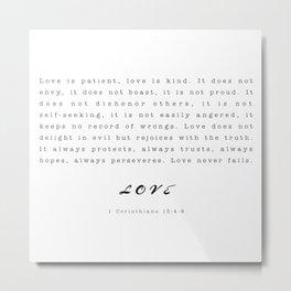 Love - 1 Corinthians 13:4-8 Metal Print