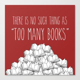 Too Many Books - Red Canvas Print